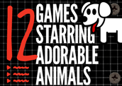 12 Games Starring Adorable Animals