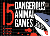 15 Dangerous Animal Games