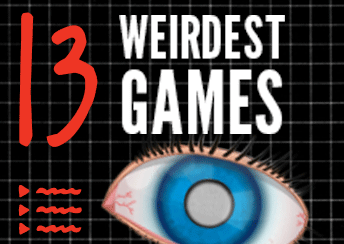 13 Weirdest Games of 2013