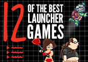 12 of the Best Launcher Games