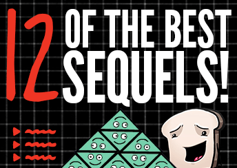 12 of the Best Sequels!