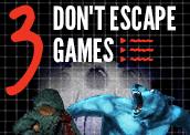 3 Don't Escape Games