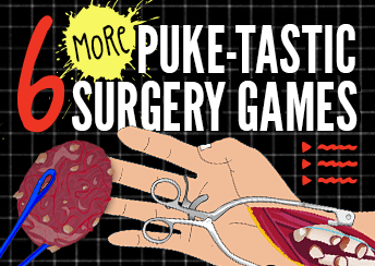 6 MORE Puke Tastic Surgery Games!