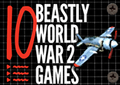10 Beastly World War 2 Games