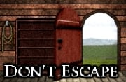 Don't Escape