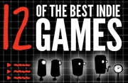 12 Of the Best Indie-Pendence Games!