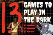 13 Games to Play in the Dark